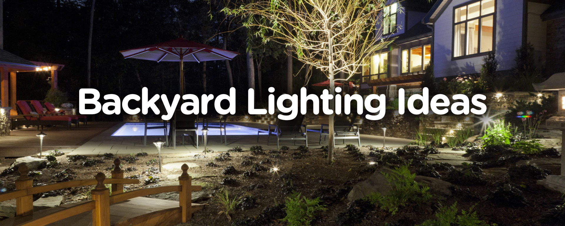 10 Ways To Decorate The Backyard With Lighting
