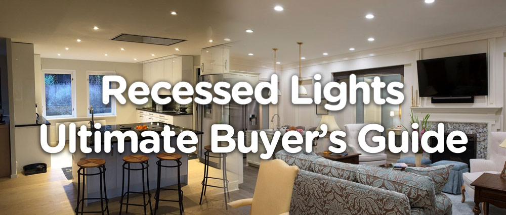 16 Best Led Recessed Lights In 2020 Reviews Amp Buyer S Guide