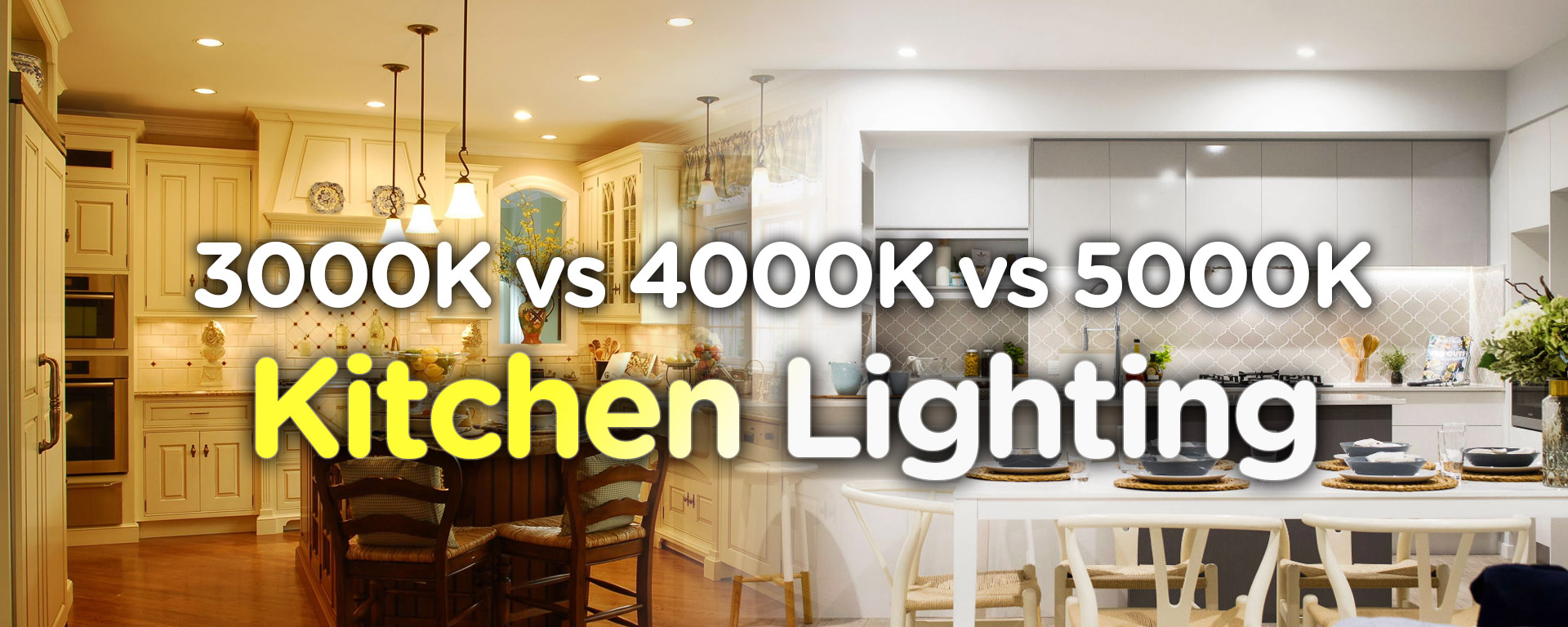 3000k vs 4000k vs 5000k LED Bulbs: Which is Best for Kitchen?